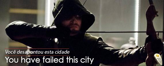 arrow-you-have-failed-this-city